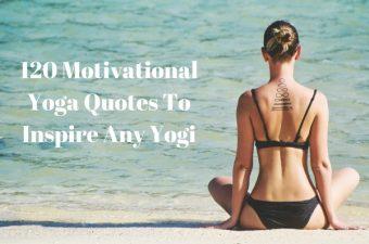 120 Motivational Yoga Quotes