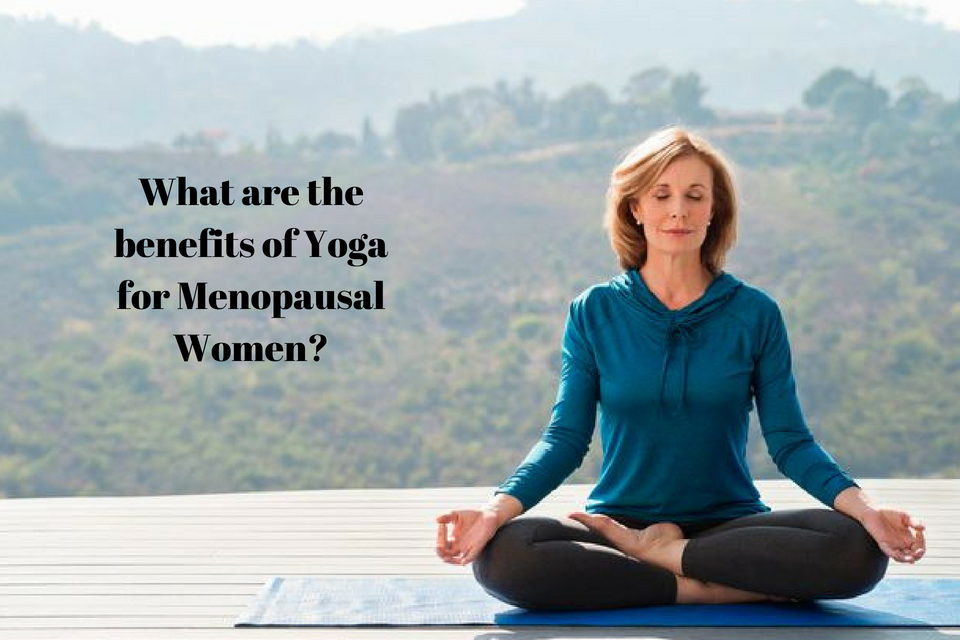 what are the benefits of yoga for menopausal women