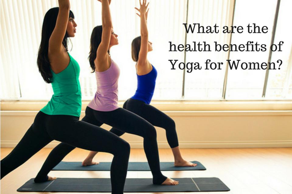 health benefits of Yoga for women