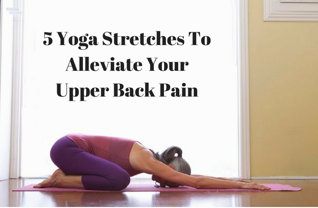 yoga stretching to reduce your upper back pain