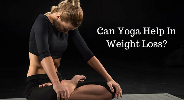 Can Yoga Help In Weight Loss?